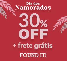 Found it: 30% off na categoria do Dia dos Namorados mais frete grátis*