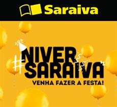 Niver Saraiva: até 60% de desconto mais até 15% da parceria!
