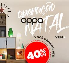 Operação Natal OPPA: até 30% de desconto mais 10% da parceria